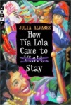 How tia Lola came to stay