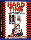 Hard Time by Janet Bode and Stan Mack